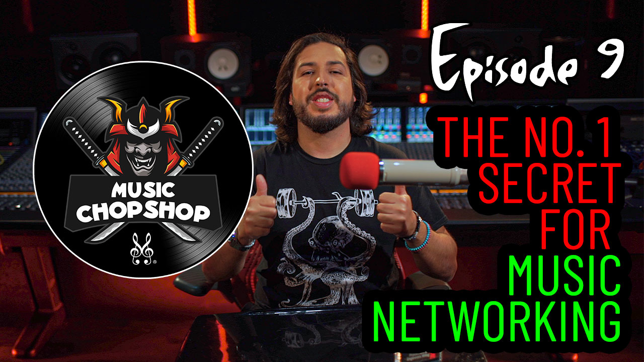 The no.1 secret to music networking & how to have a music career | Music Chop Shop Podcast EP 9 | Alex J