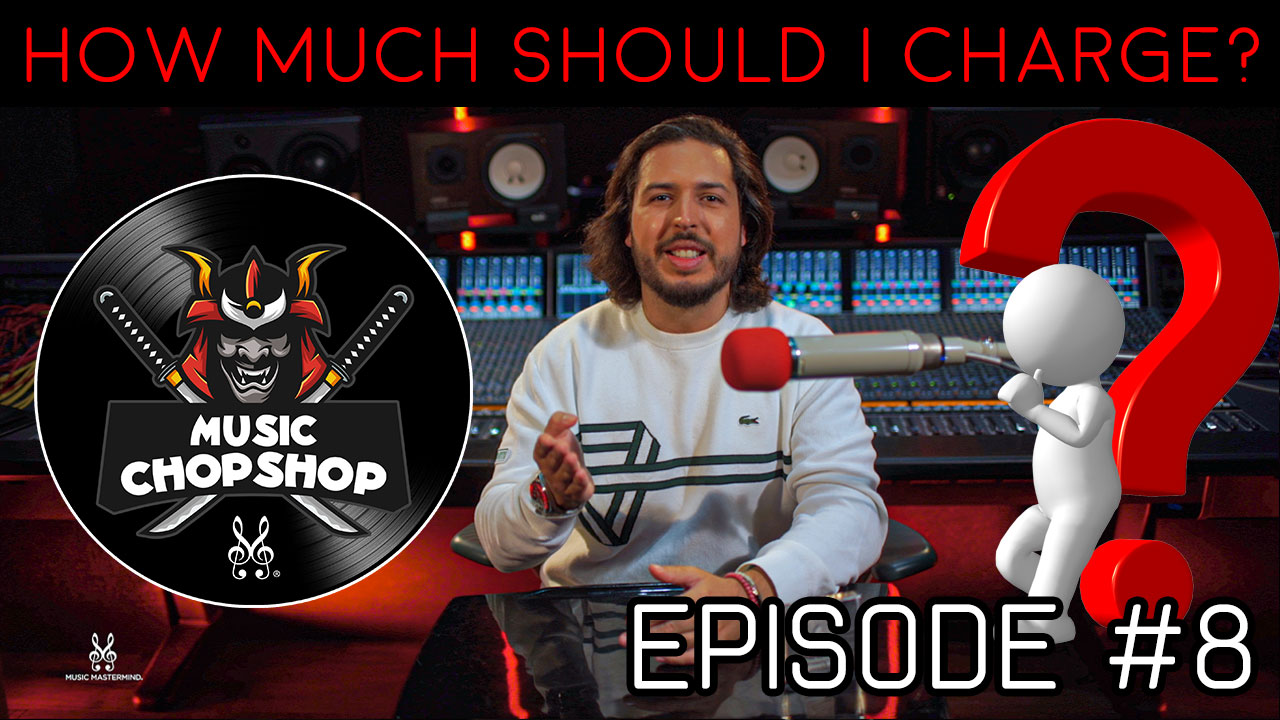 How much should I charge? | Music Chop Shop Podcast with @ALEX J | Episode 8 | MusicMastermind.TV